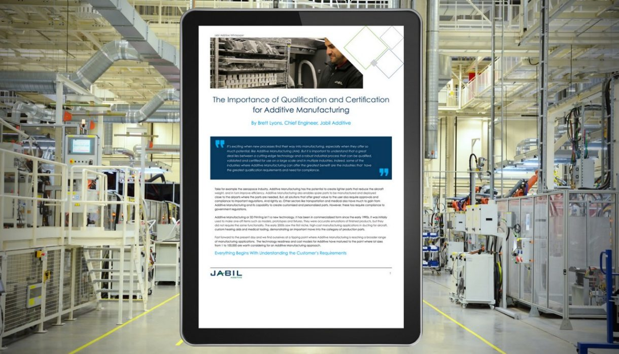 The Importance of Qualification and Certification for Additive Manufacturing Download the white paper now!